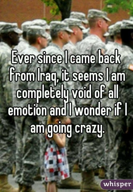 Returning vets don't flinch in these 16 very real Whisper confessions
